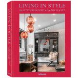 teNeues Living In Style Best Interor Design Of The Planet tafelboek