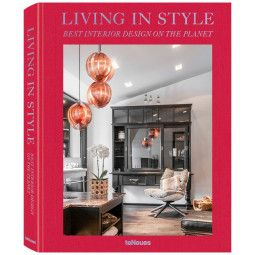teNeues Living In Style Best Interor Design Of The Planet tafelboek
